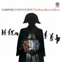 Purchase Fairport Convention - The Bonny Bunch Of Roses