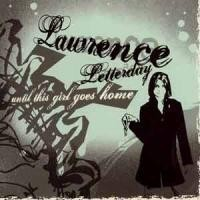 Purchase Lawrence Letterday - Until This Girl Goes Home