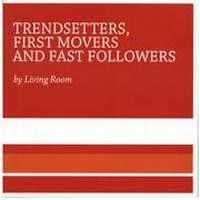 Purchase Living Room - Trendsetters First Movers And Fast Followers