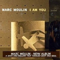 Purchase Marc Moulin - I Am You CD1