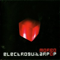 Purchase Morbo - Electroguitarpop