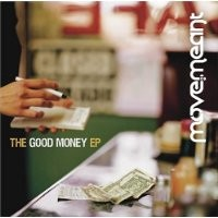 Purchase Move.Meant - The Good Money EP