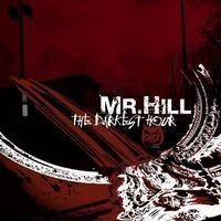 Purchase Mr. Hill - The Darkest Hour