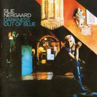 Purchase Silje Nergaard - Darkness Out Of Blue