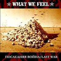 Purchase What We Feel - Last War