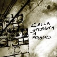 Purchase Calla - Strength In Numbers