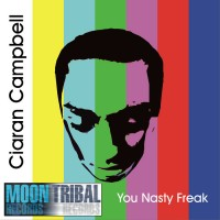 Purchase Ciaran Campbell - You Nasty Freak