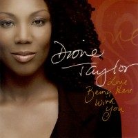 Purchase Dione Taylor - I Love Being Here With You