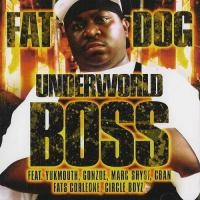 Purchase Fat Dog - Underworld Boss