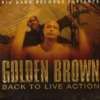 Purchase Golden Brown - Back To Live Action