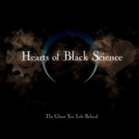 Purchase Hearts Of Black Science - The Ghost You Left Behind