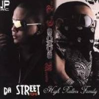 Purchase High Rollers Family - Da Street Album