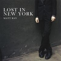 Purchase Matt Ray - Lost in New York