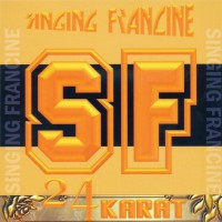 Purchase Singing Francine - 24 Karat CDS