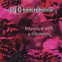 Purchase Barbarellatones - Interview With a Glampire