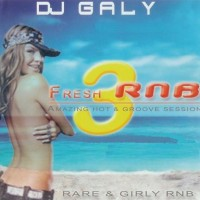 Purchase VA-DJ Galy - Fresh RnB Vol.03 Bootleg