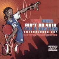 Purchase VA - Paul Wall-Aint No 401k for A Hustler Bootleg CD1