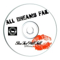 Purchase All Dreams Fail - The Sex Will Sell (EP)