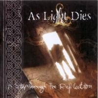 Purchase As Light Dies - A Step Through the Reflection