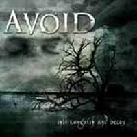Purchase Avoid - Into Languish and Decay