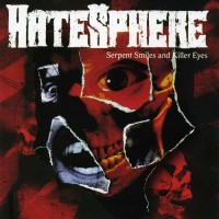 Purchase Hatesphere - Serpent Smiles and Killer Eyes