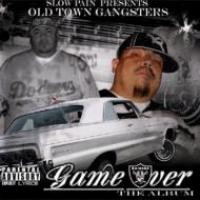 Purchase Old Town Gangsters - Game Over The Album