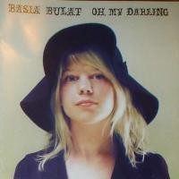 Purchase Basia Bulat - Oh, My Darling