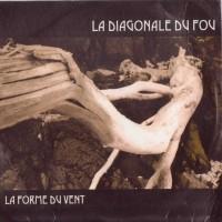 Purchase La Diagonale Du Fou - La Forme Du Vent