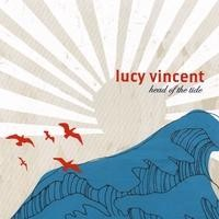 Purchase Lucy Vincent - Head Of The Tide
