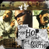 Purchase VA - DJ Glew Presents Hiphop Aint Dead It Lives In The South 2 (Hosted By Rick Ross) (Bootleg)