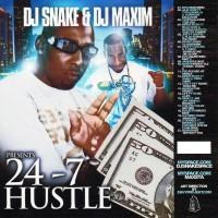 Purchase VA - DJ Snake And DJ Maxim Presents 24-7 Hustle Vol.1 (Bootleg)