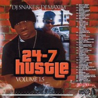 Purchase VA - DJ Snake And DJ Maxim Presents 24-7 Hustle Vol.1.5 (Bootleg)
