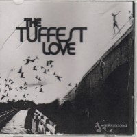 Purchase VA - The Tuffest Love