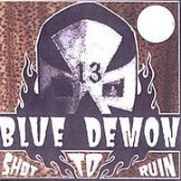 Purchase Blue Demon - Shot To Ruin