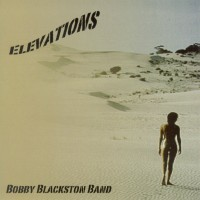 Purchase Bobby Blackston Band - Elevations