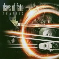 Purchase Days of Fate - Traffic