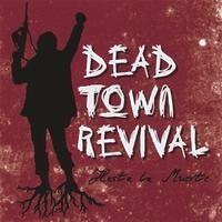 Purchase Dead Town Revival - Hasta La Muerte