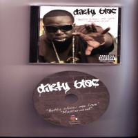 Purchase Dirty Blac - Betta Show Me Love BW Mastermind (Promo CDS)