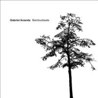 Purchase Gabriel Ananda - Bambusbeats