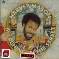 Purchase Harvey Mason - Marching in the Street (remastered, 2006)