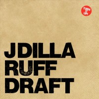 Purchase J Dilla - Ruff Draft CD2