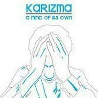 Purchase Karizma - A Mind Of It's Own