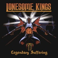 Purchase Lonesome Kings - Legendary Suffering