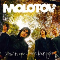 Purchase Molotov Jive - When It's Over I'll Come Back Again
