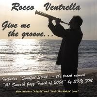 Purchase Rocco Ventrella - Give Me The Groove