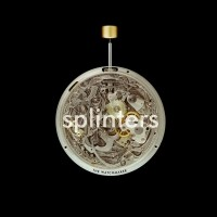 Purchase Splinters - The Watchmaker-(WLR024)
