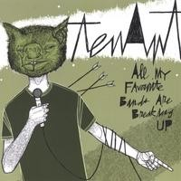 Purchase Tenant - All My Favourite Bands Are Breaking Up
