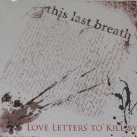 Purchase This Last Breath - Love Letters To Kill By (EP)