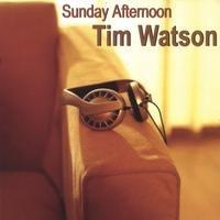 Purchase Tim Watson - Sunday Afternoon