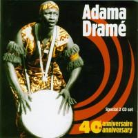 Purchase Adama Drame - 40Th Anniversary CD1